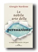 La nobile arte della persuasione (El noble arte de la persuasión)