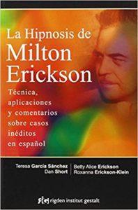 """""""La Hipnosis"""" de Milton Erickson"""