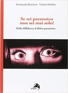 """""""Si eres paranoico nunca estás solo"""""""