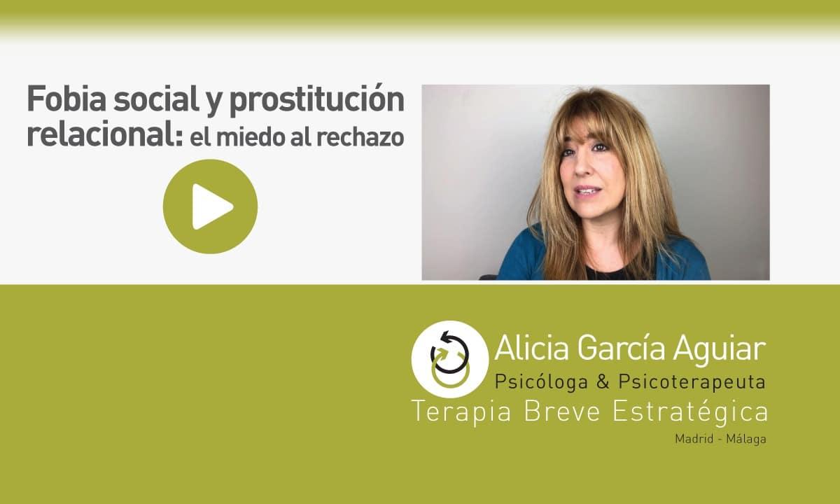 la fobia social y la prostitución relacional